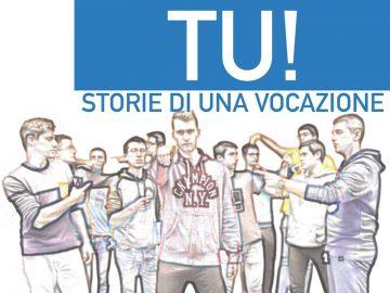 """""""Tu!"""", storie di una vocazione"""